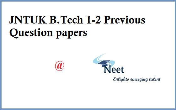 JNTUK-B-tech-1-2-Previous-Question-Papers