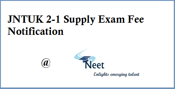jntuk-2-1-supply-exam-fee-notification-2020