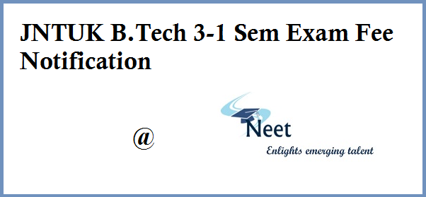 jntuk-b-tech-3-1-sem-supply-exam-fee-notification-2020