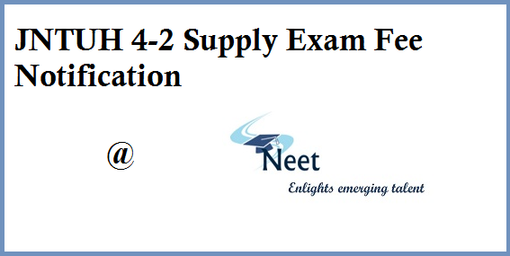 jntuh-4-2-supply-exam-fee-notification-2020