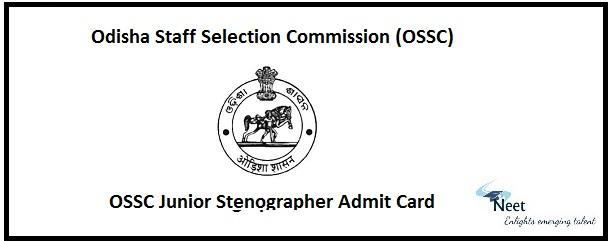 OSSC Junior Stenographer Admit Card 2020