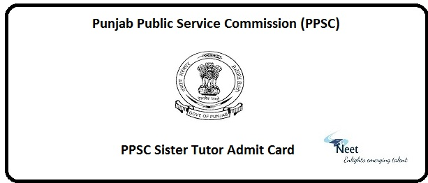 PPSC Sister Tutor Admit Card 2020