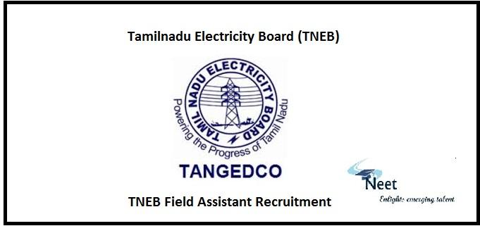 TNEB Field Assistant Recruitment 2020