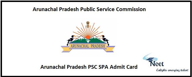 Arunachal Pradesh PSC SPA Admit Card