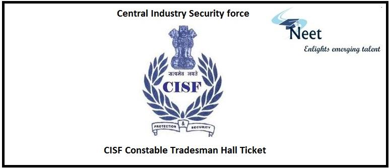 CISF Constable Tradesman Hall Ticket