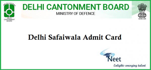 Delhi-Cantonment-Board-Safaiwala-Admit-Card-2020