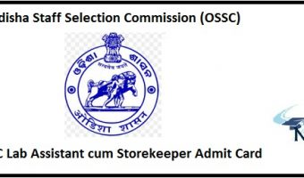 OSSC Lab Assistant cum Storekeeper Admit Card