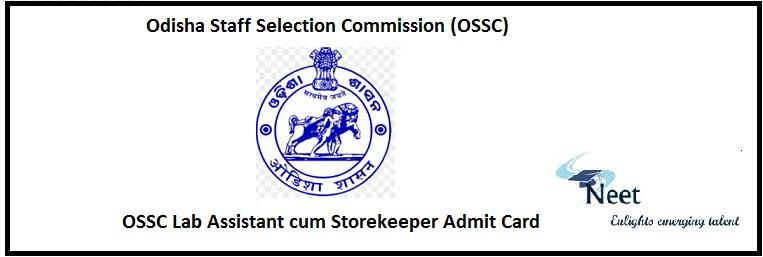 OSSC Lab Assistant cum Storekeeper Admit Card