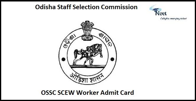 OSSC SCEW Worker Admit Card 2020