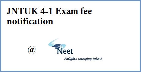 jntuk-4-1-exam-fee-notification-btech-2020