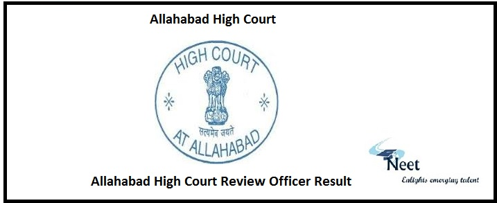 Allahabad High Court Review Officer Result