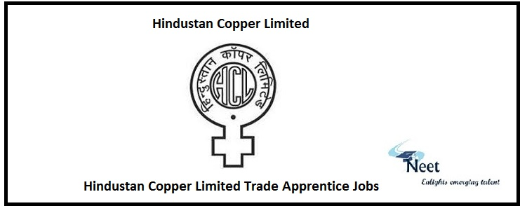 Hindustan Copper Limited Trade Apprentice Jobs
