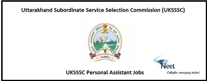 UKSSSC Personal Assistant Jobs