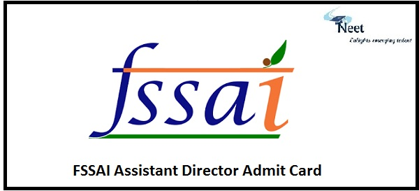 FSSAI Assistant Director Admit Card