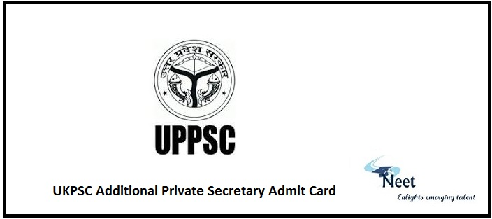 UKPSC Additional Private Secretary Admit Card