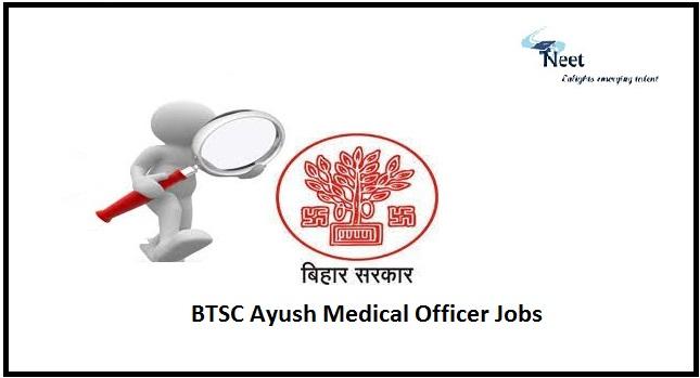 BTSC Ayush Medical Officer Jobs