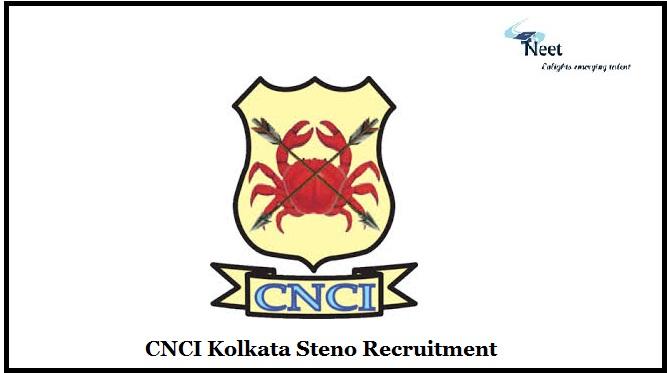 CNCI Kolkata Recruitment