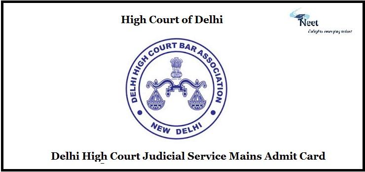 Delhi High Court Judicial Service Mains Admit Card
