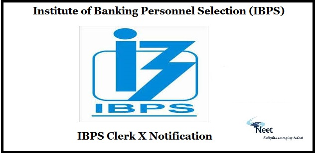 IBPS Clerk X Notification 2020