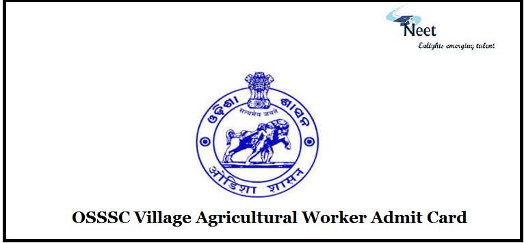 OSSSC Village Agricultural Worker Admit Card