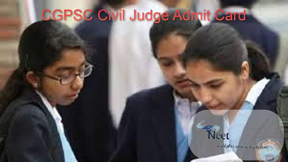 CGPSC Civil Judge Admit Card