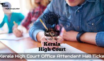 Kerala High Court Office Attendant Hall Ticket