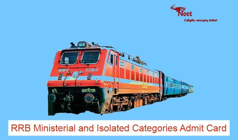 RRB Ministerial and Isolated Categories Admit Card