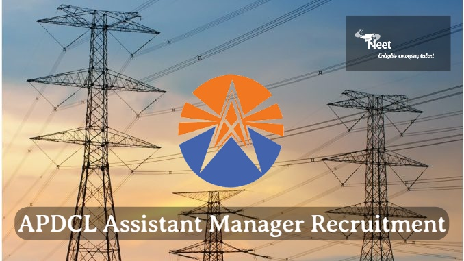 APDCL Assistant Manager Recruitment 2020