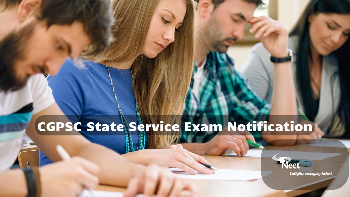 CGPSC State Service Exam Notification
