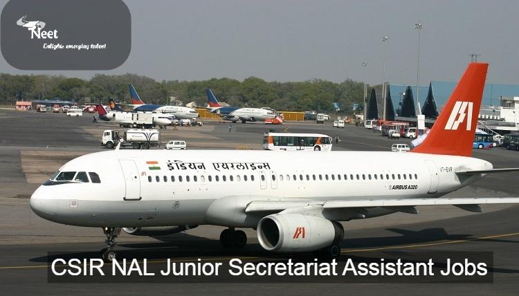 CSIR NAL Junior Secretariat Assistant Jobs 2020