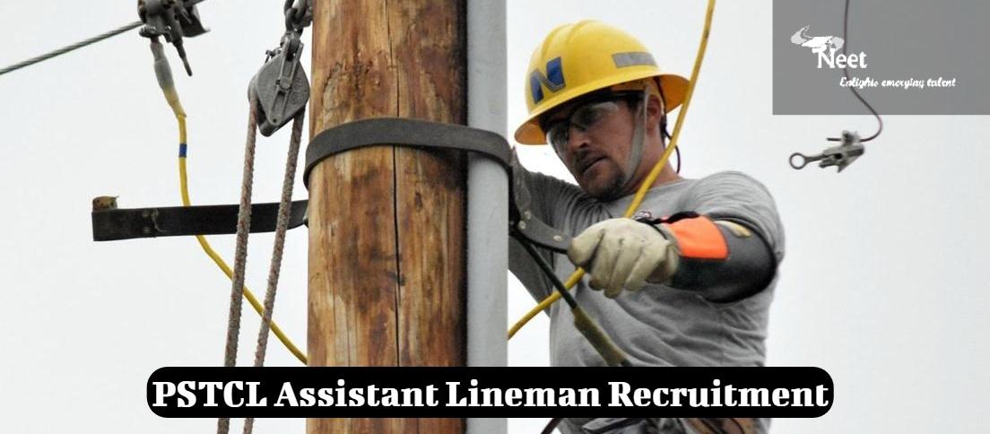 PSTCL Assistant Lineman Recruitment 2020